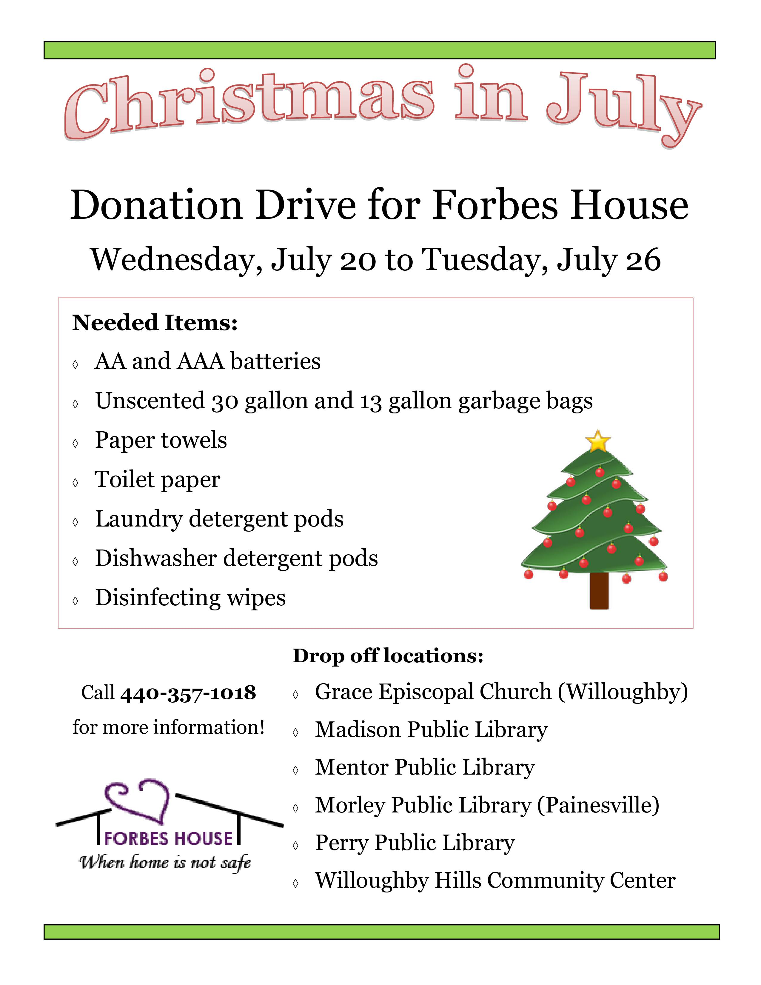 Forbes House is hosting a donation drive July 20-26. Call 440-357-1018 to learn more.